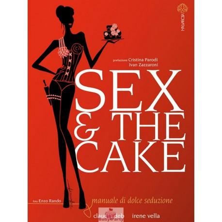 Manuale della dolce seduzione Sex e the cake