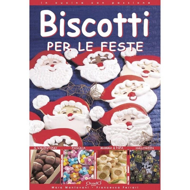 Manuale Pasticceria Biscotti Per Le Feste